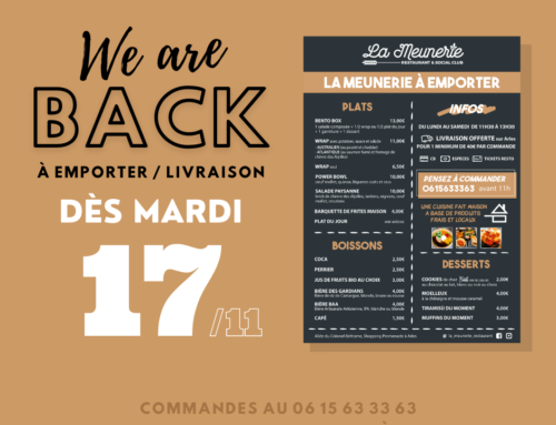 We are back ! réouverture #2 de La Meunerie